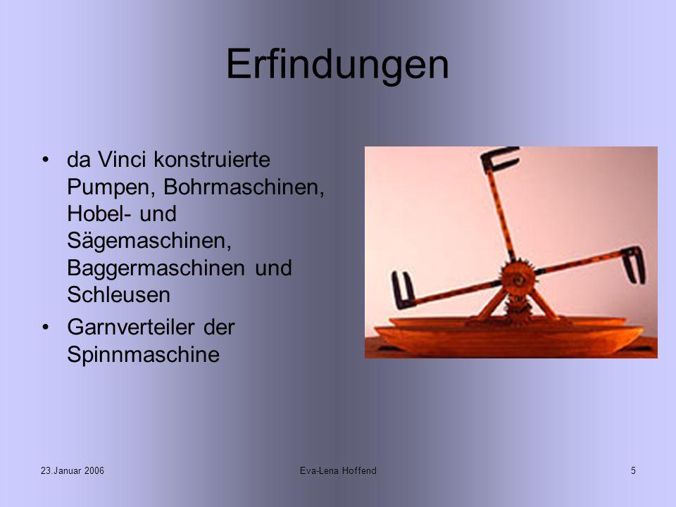 Erfindungen da Vinci konstruierte Pumpen, Bohrmaschinen, Hobel- und Sägemaschinen, Baggermaschinen und Schleusen.