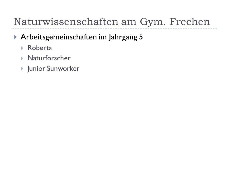 Naturwissenschaften am Gym. Frechen