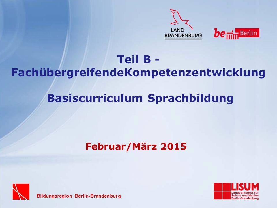 Teil B - FachübergreifendeKompetenzentwicklung Basiscurriculum Sprachbildung