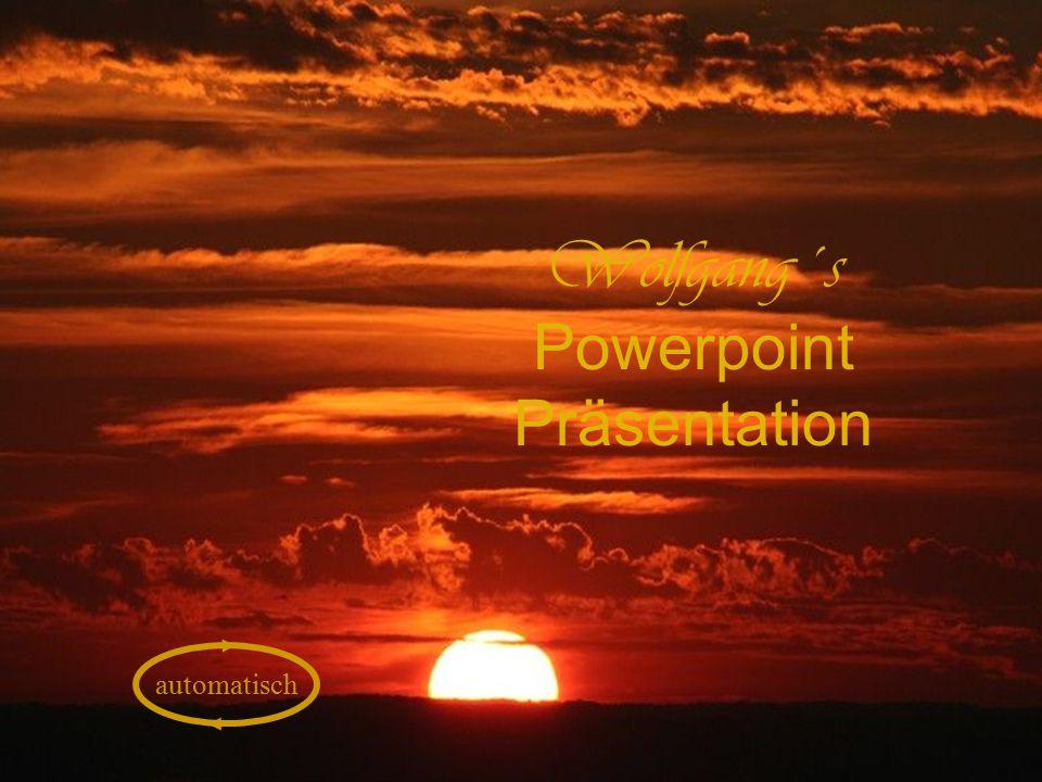 Wolfgang´s Powerpoint Präsentation automatisch