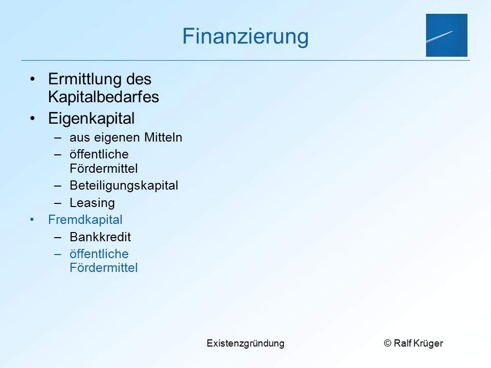 Finanzierung Ermittlung des Kapitalbedarfes Eigenkapital