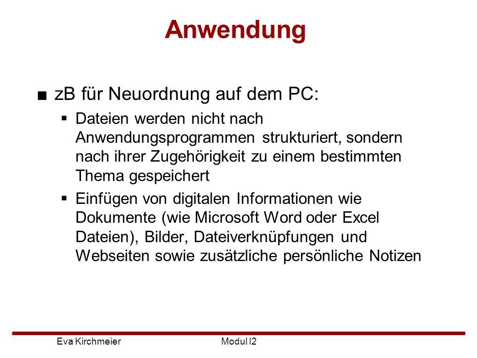 Anwendung zB für Neuordnung auf dem PC: