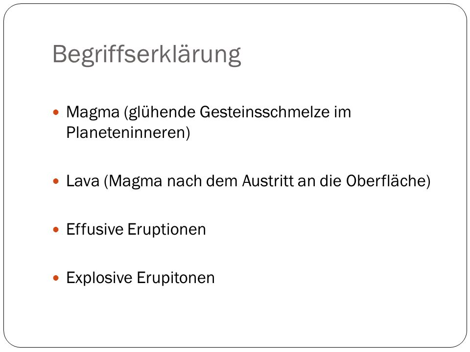 Begriffserklärung Magma (glühende Gesteinsschmelze im Planeteninneren)