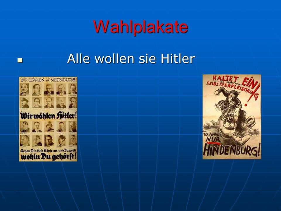 Wahlplakate Alle wollen sie Hitler