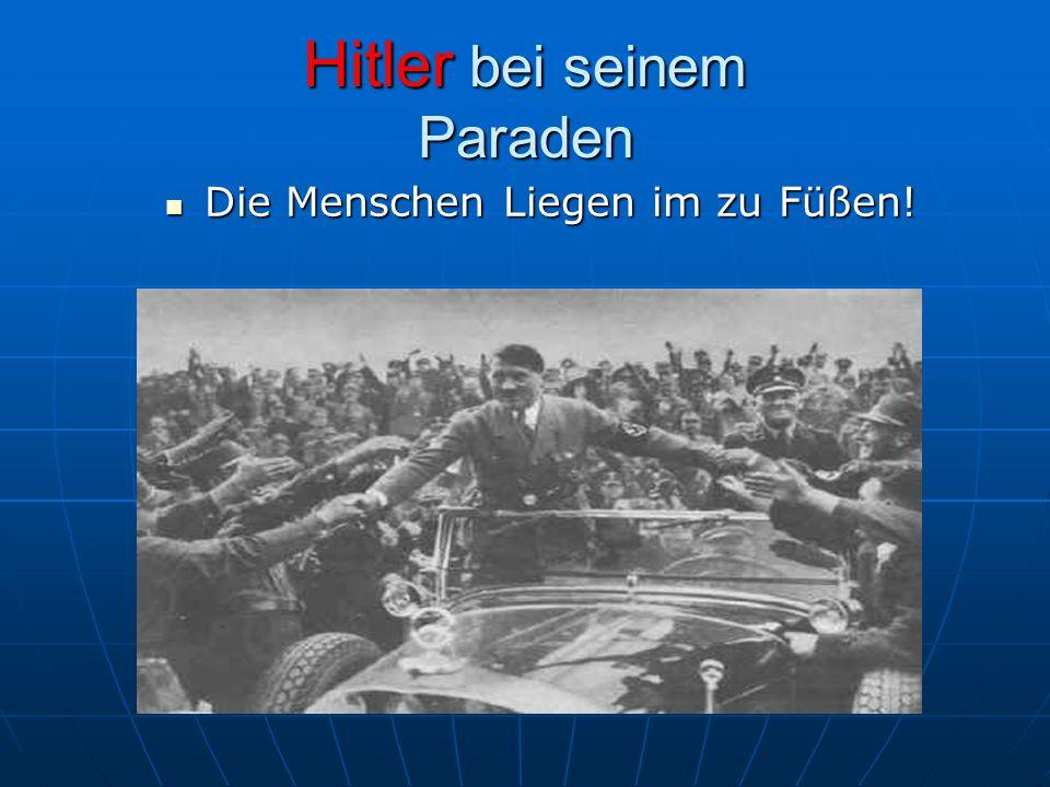 Hitler bei seinem Paraden