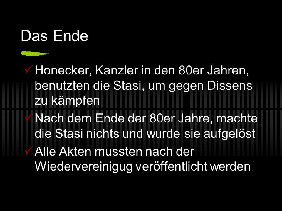 Das Ende Honecker, Kanzler in den 80er Jahren, benutzten die Stasi, um gegen Dissens zu kämpfen.