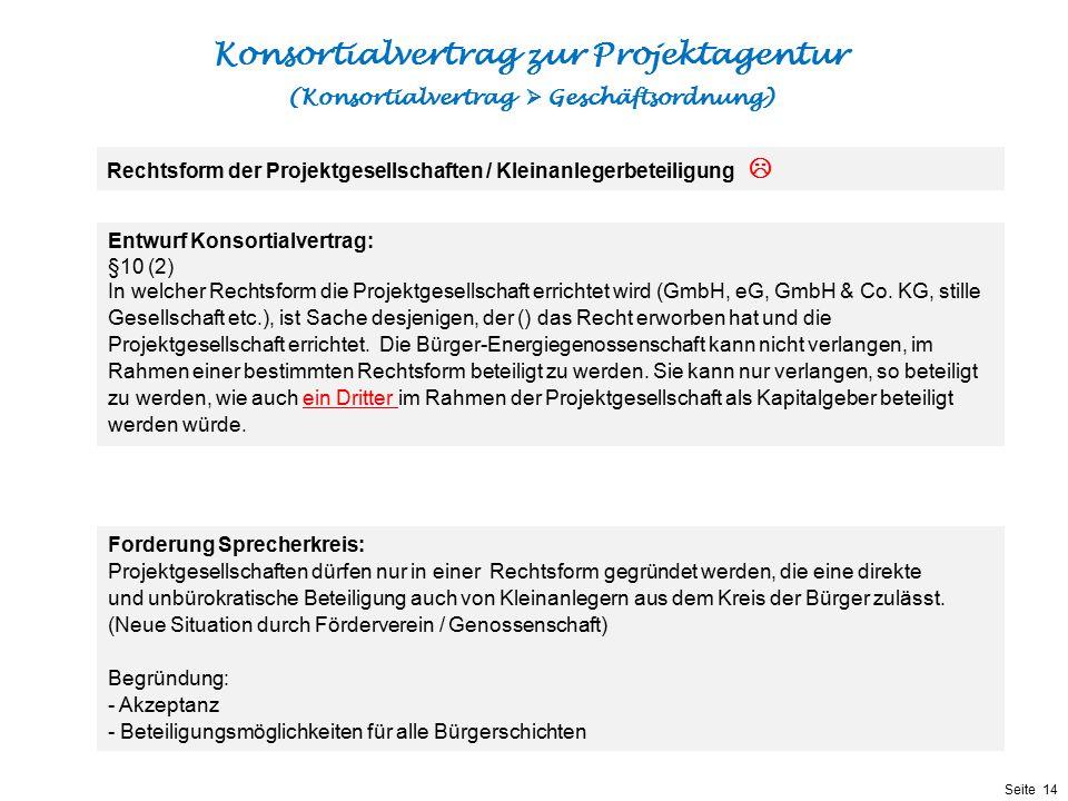 Konsortialvertrag zur Projektagentur (Konsortialvertrag  Geschäftsordnung)