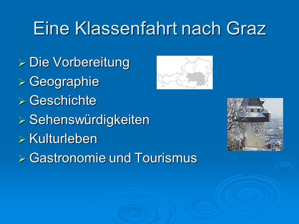 Eine Klassenfahrt nach Graz