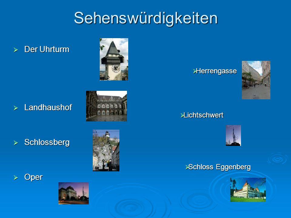 Sehenswürdigkeiten Der Uhrturm Landhaushof Schlossberg Oper