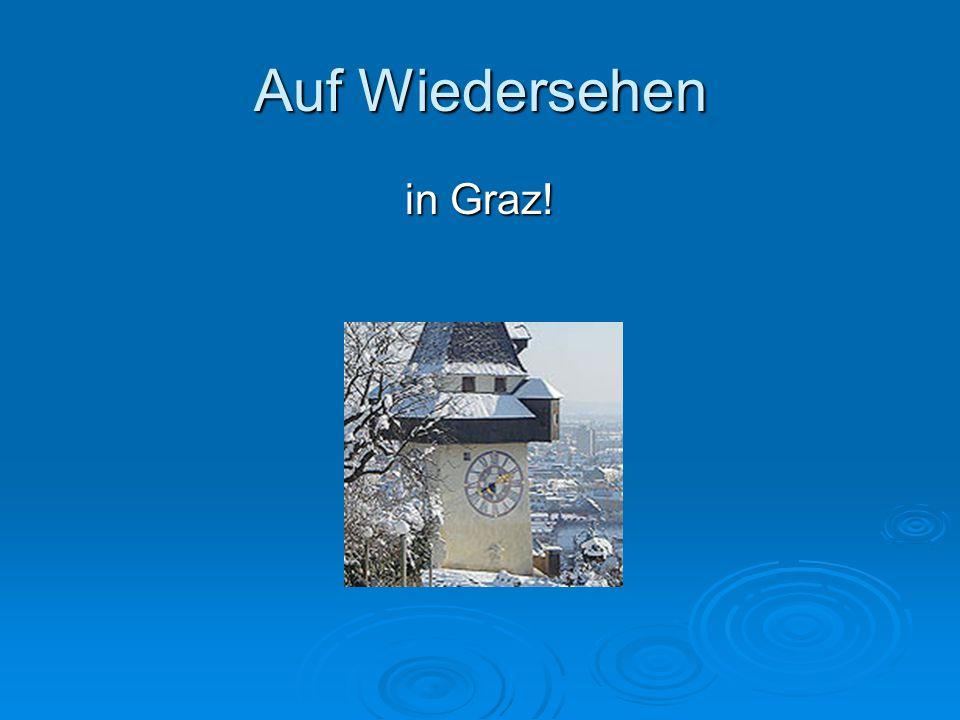 Auf Wiedersehen in Graz!