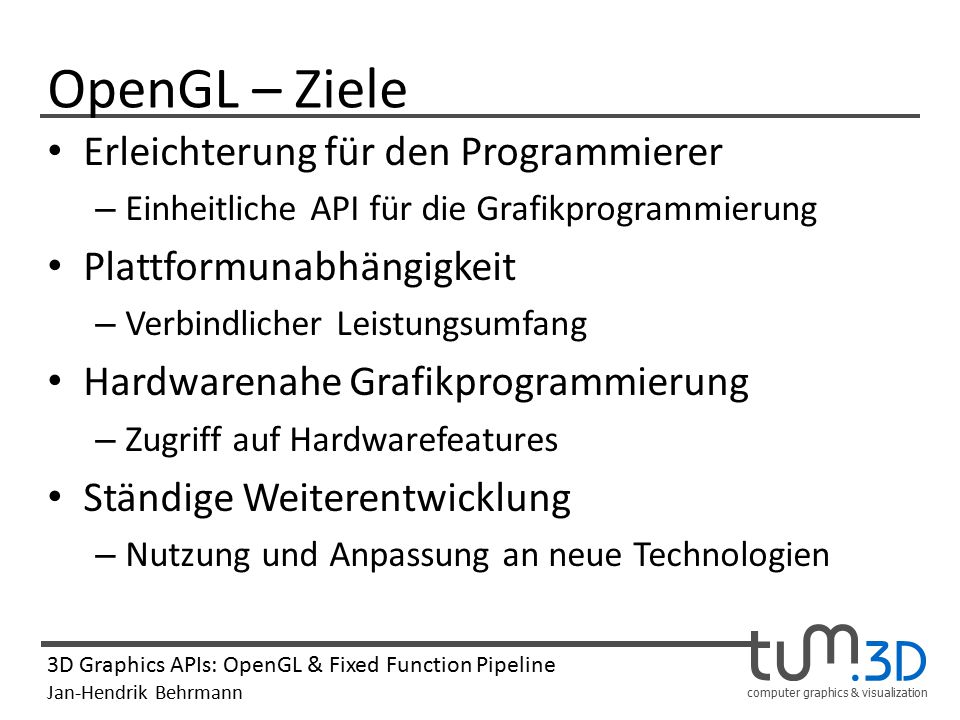 OpenGL – Ziele Erleichterung für den Programmierer
