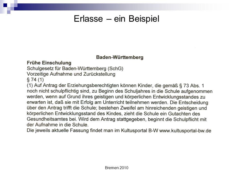Erlasse – ein Beispiel Bremen 2010