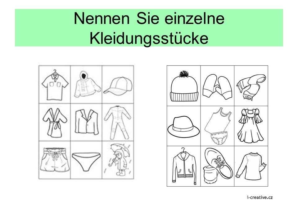 Nennen Sie einzelne Kleidungsstücke