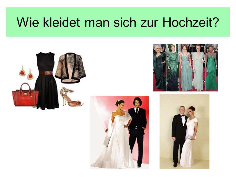 Wie kleidet man sich zur Hochzeit