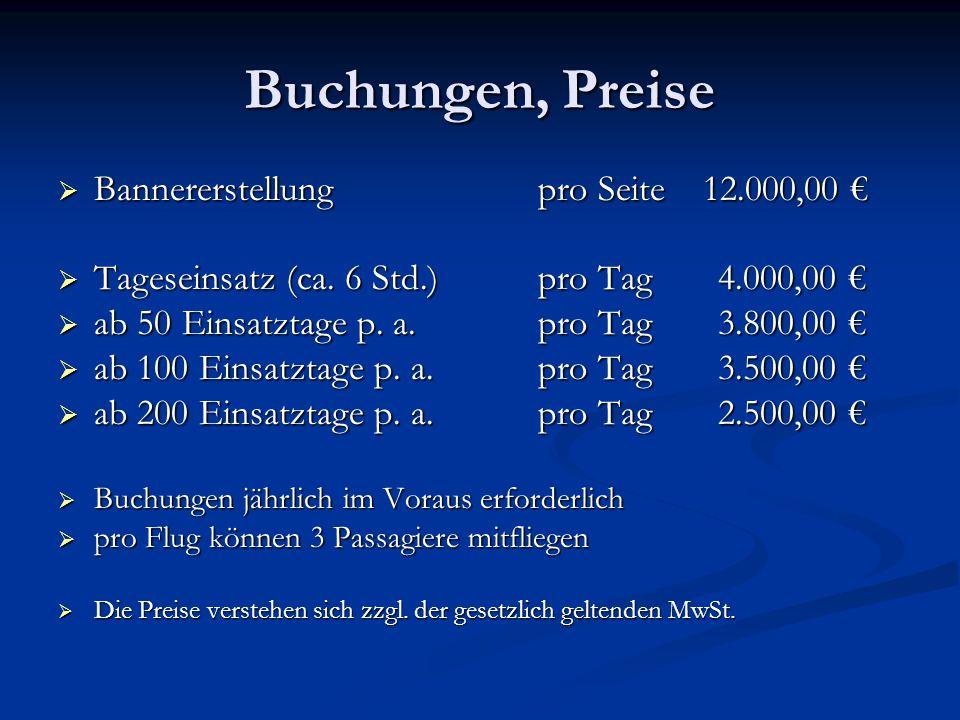 Buchungen, Preise Bannererstellung pro Seite 12.000,00 €