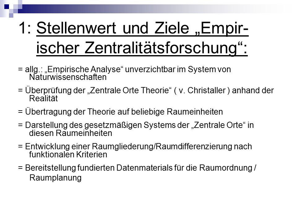 """1: Stellenwert und Ziele """"Empir- ischer Zentralitätsforschung :"""