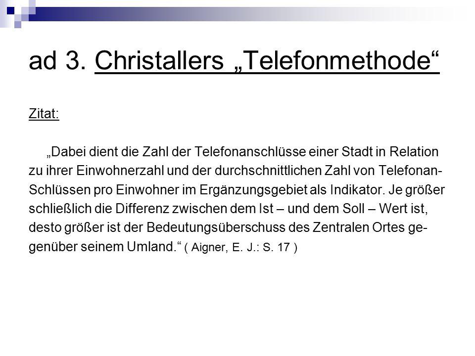 "ad 3. Christallers ""Telefonmethode"