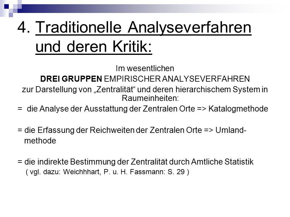 4. Traditionelle Analyseverfahren und deren Kritik: