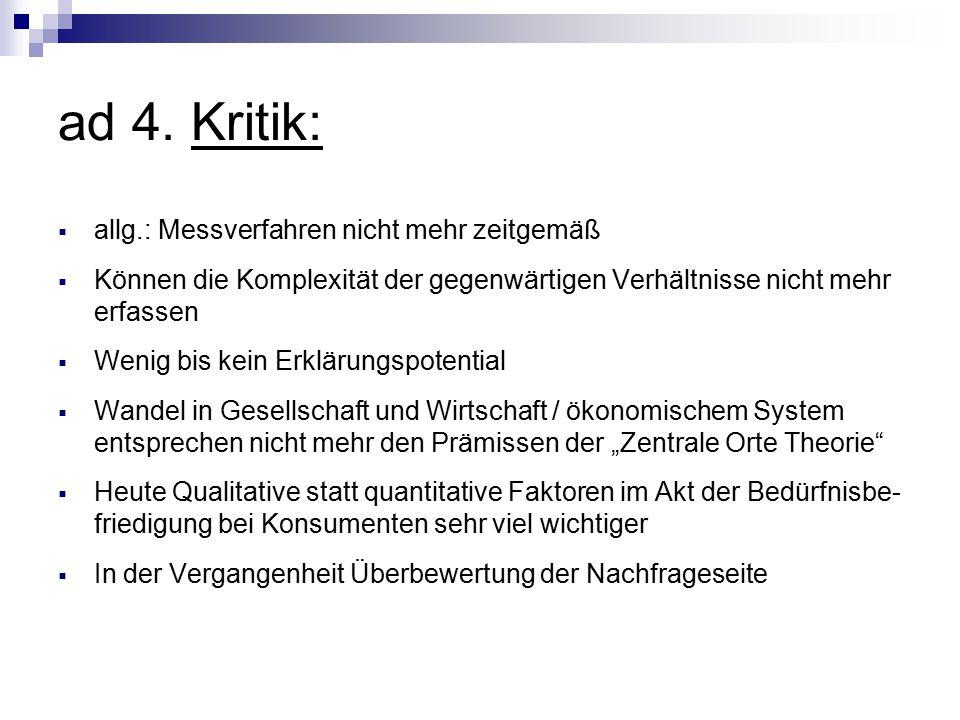 ad 4. Kritik: allg.: Messverfahren nicht mehr zeitgemäß