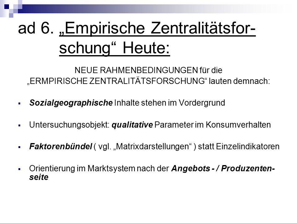 """ad 6. """"Empirische Zentralitätsfor- schung Heute:"""