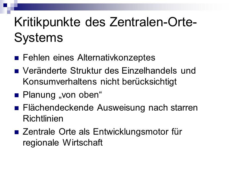 Kritikpunkte des Zentralen-Orte-Systems