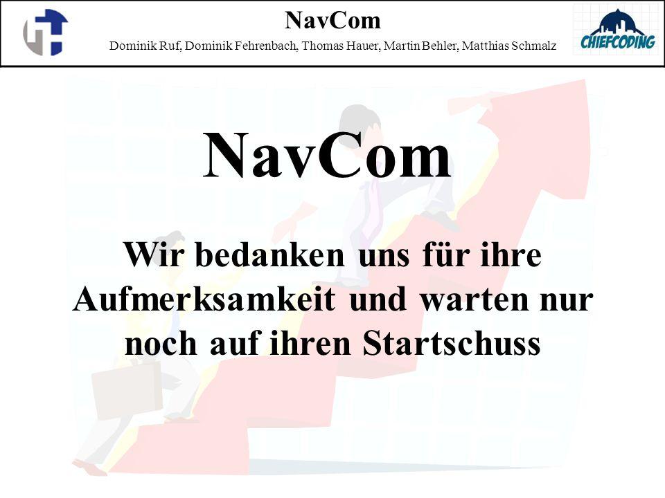 NavCom Dominik Ruf, Dominik Fehrenbach, Thomas Hauer, Martin Behler, Matthias Schmalz. NavCom.