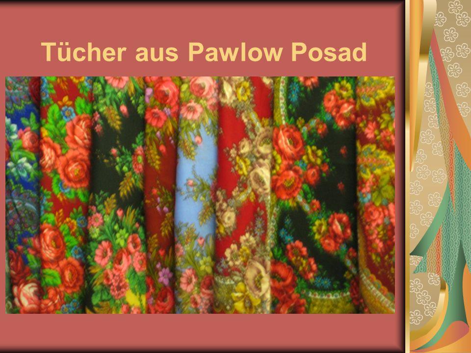 Tücher aus Pawlow Posad