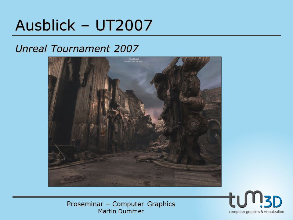 Ausblick – UT2007 Unreal Tournament 2007