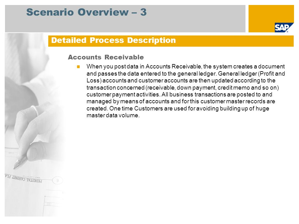 Scenario Overview – 3 Detailed Process Description Accounts Receivable