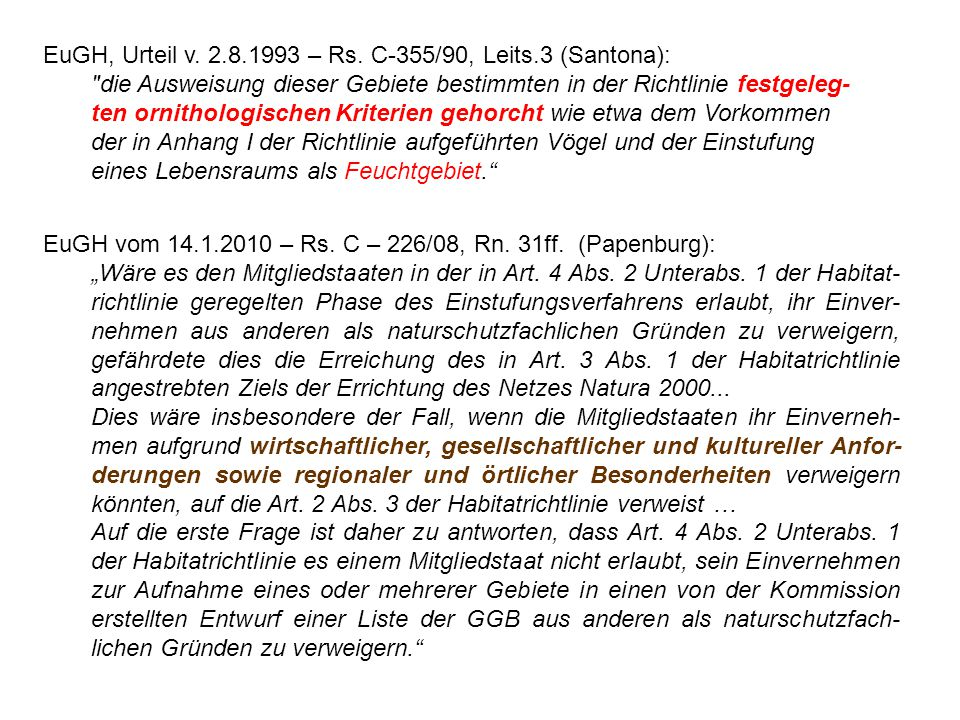 EuGH, Urteil v. 2.8.1993 – Rs. C-355/90, Leits.3 (Santona):