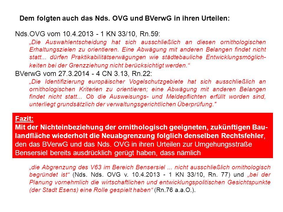 Dem folgten auch das Nds. OVG und BVerwG in ihren Urteilen: