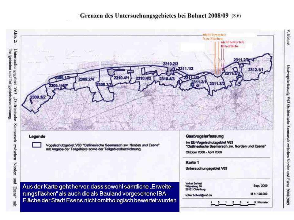 """Aus der Karte geht hervor, dass sowohl sämtliche """"Erweite-rungsflächen als auch die als Bauland vorgesehene IBA-Fläche der Stadt Esens nicht ornithologisch bewertet wurden"""