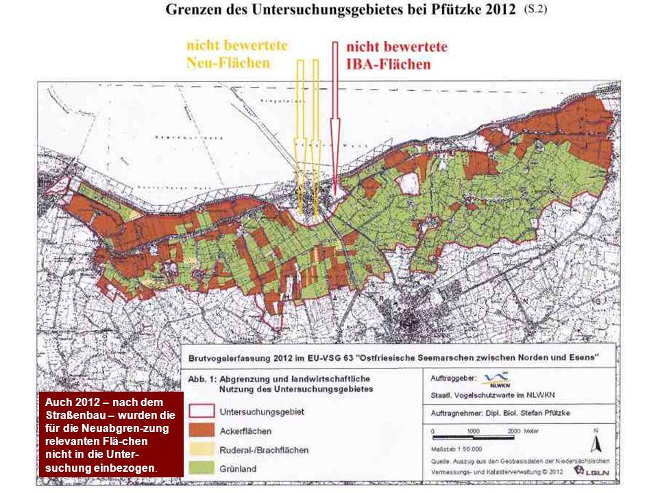 Auch 2012 – nach dem Straßenbau – wurden die für die Neuabgren-zung relevanten Flä-chen nicht in die Unter-suchung einbezogen.