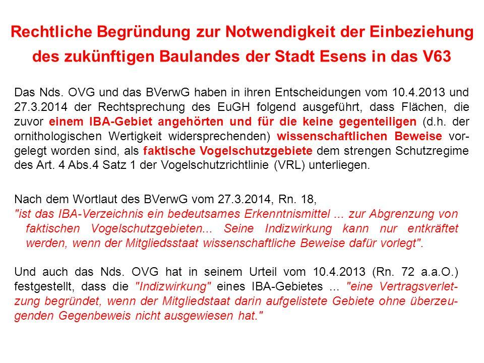 Rechtliche Begründung zur Notwendigkeit der Einbeziehung des zukünftigen Baulandes der Stadt Esens in das V63