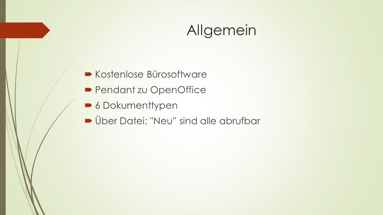 Allgemein Kostenlose Bürosoftware Pendant zu OpenOffice