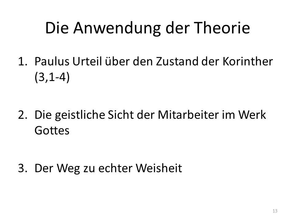 Die Anwendung der Theorie