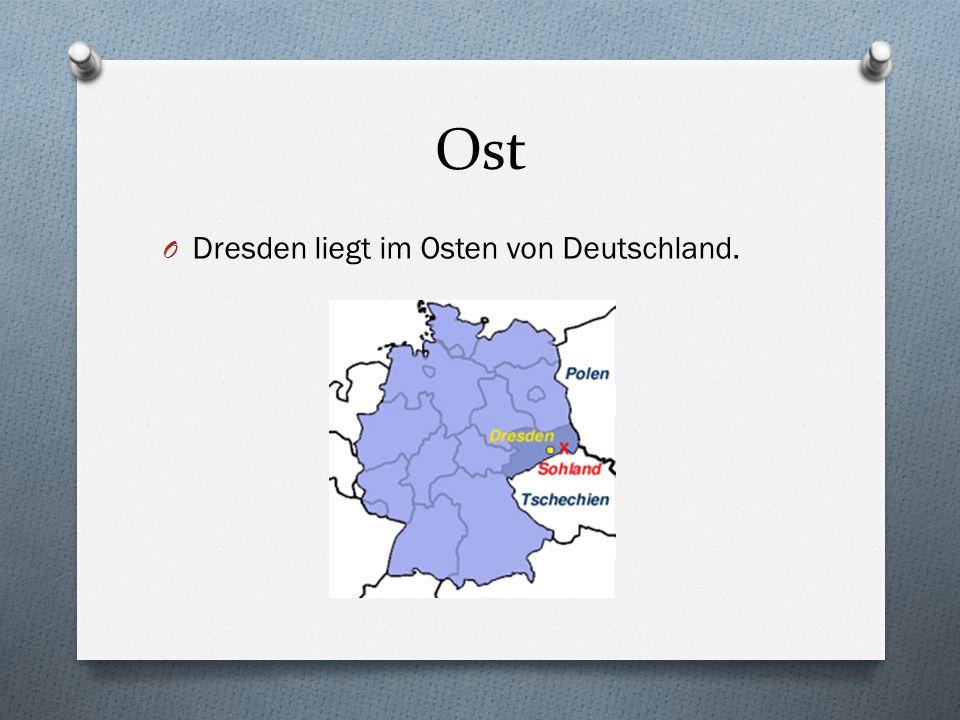 Ost Dresden liegt im Osten von Deutschland.