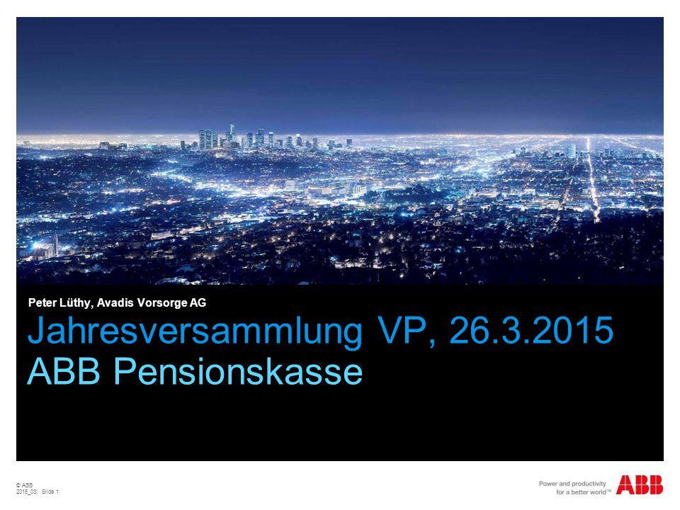 Jahresversammlung VP, 26.3.2015 ABB Pensionskasse