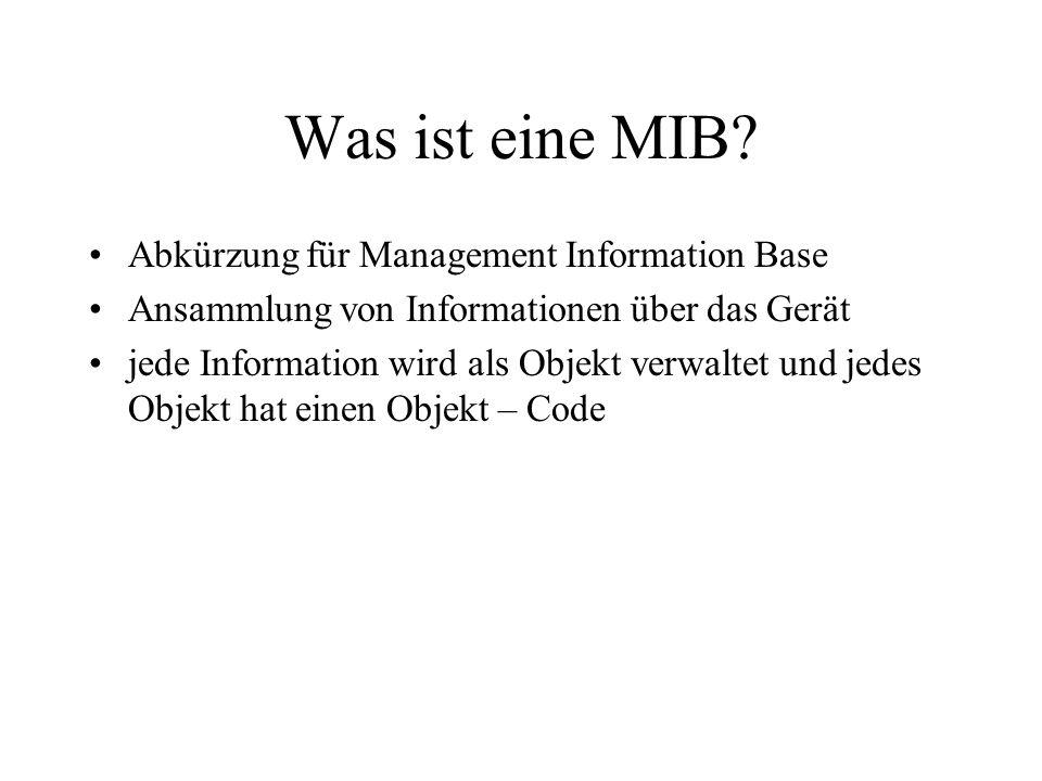 Was ist eine MIB Abkürzung für Management Information Base
