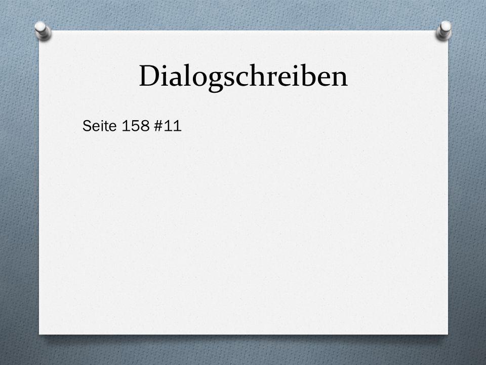 Dialogschreiben Seite 158 #11