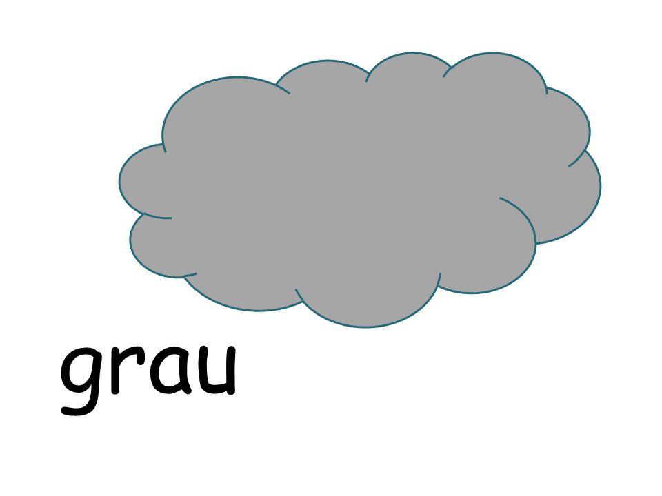 grau grau grey