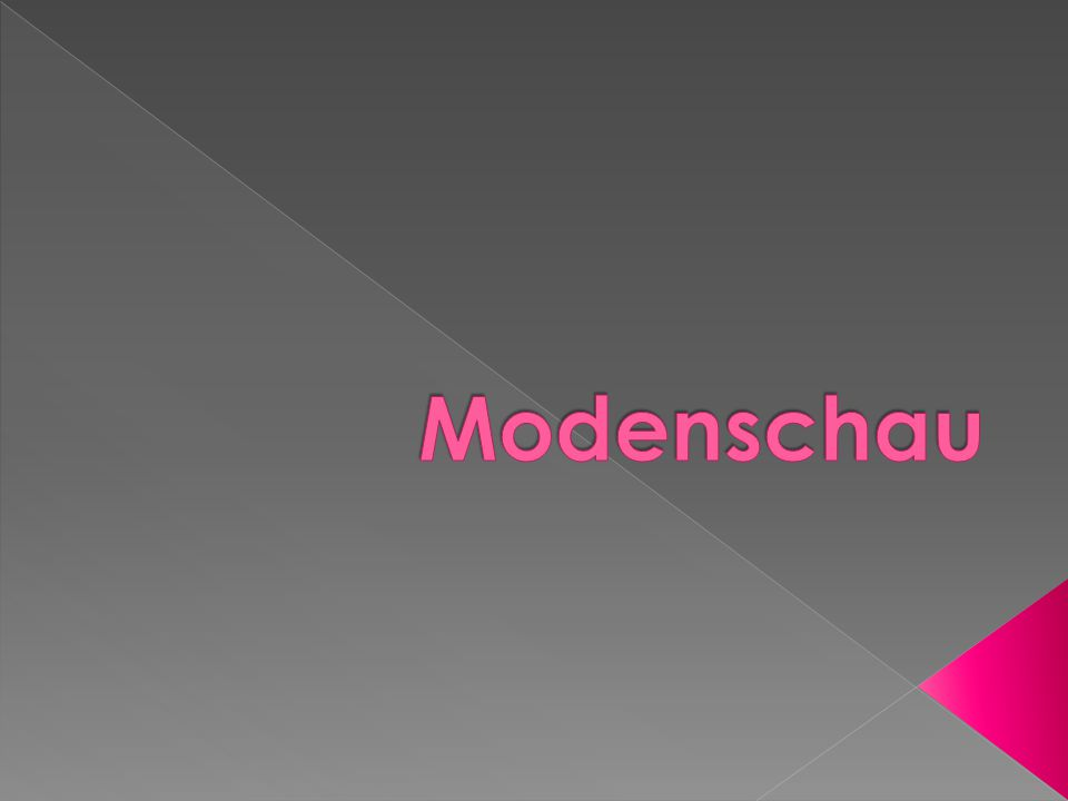 Modenschau