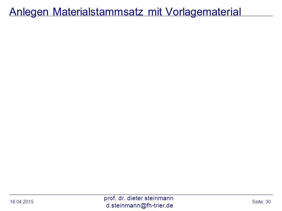 Anlegen Materialstammsatz mit Vorlagematerial