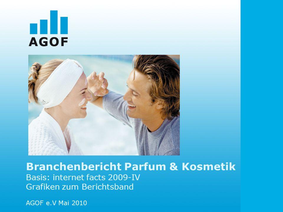 Branchenbericht Parfum & Kosmetik Basis: internet facts 2009-IV Grafiken zum Berichtsband