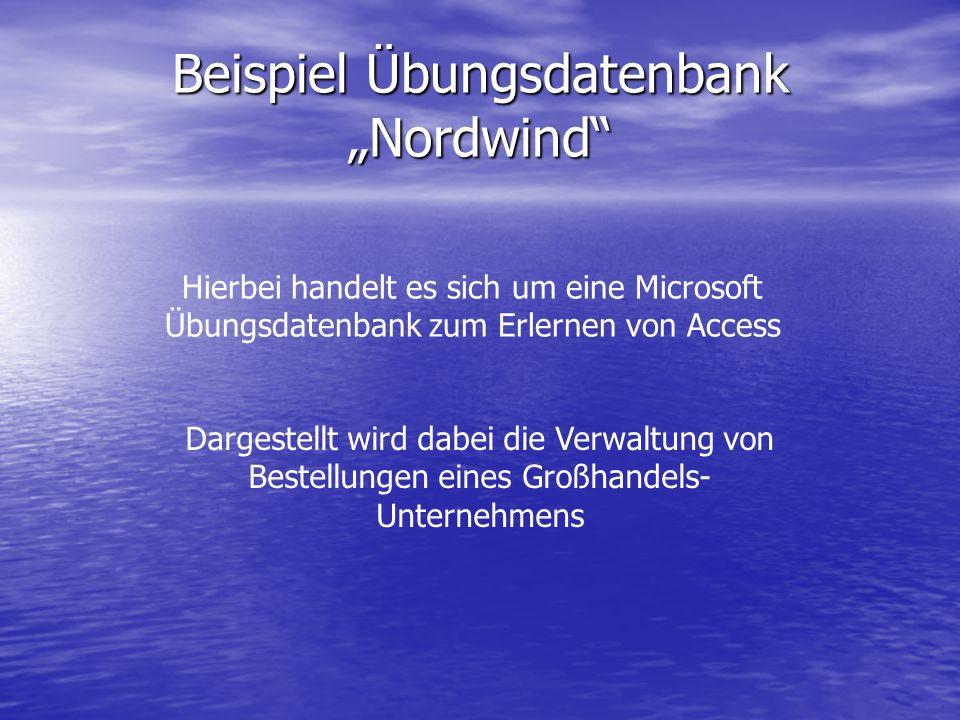 """Beispiel Übungsdatenbank """"Nordwind"""