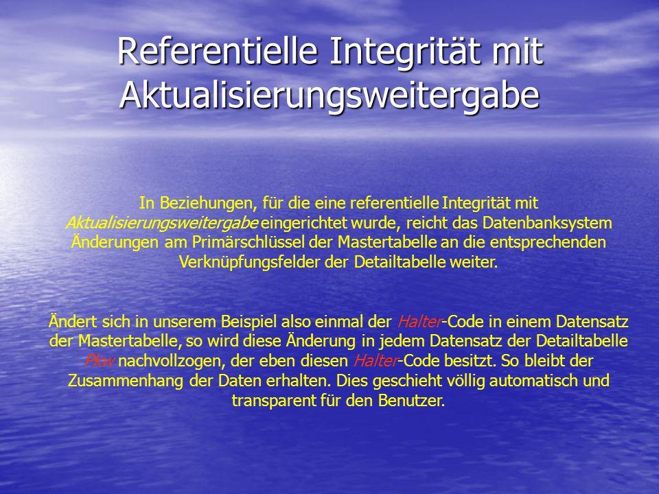 Referentielle Integrität mit Aktualisierungsweitergabe