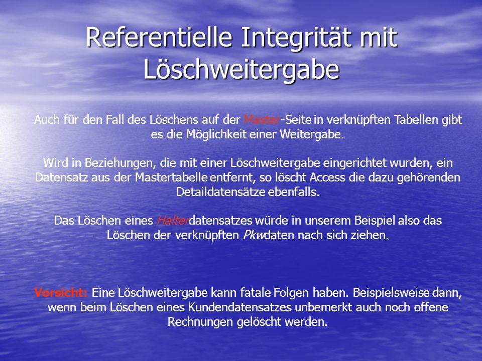 Referentielle Integrität mit Löschweitergabe