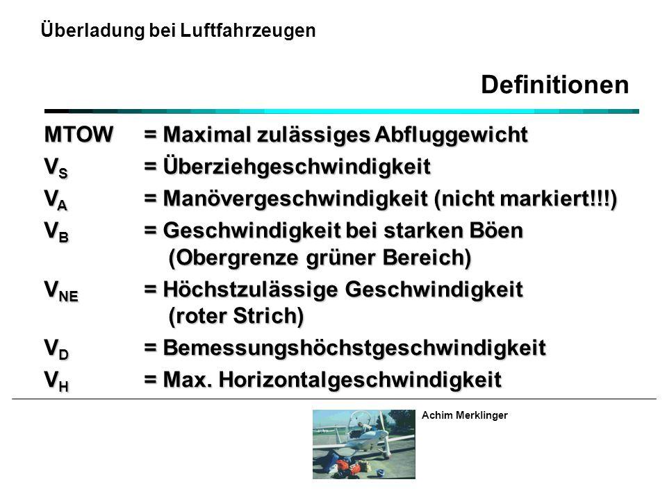 Definitionen MTOW = Maximal zulässiges Abfluggewicht