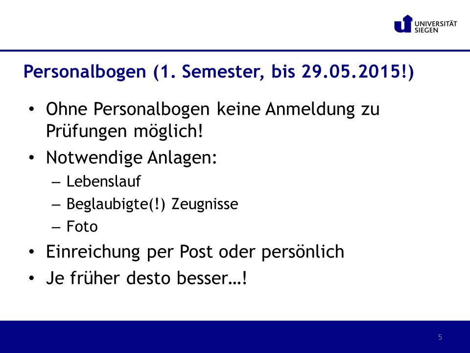 Personalbogen (1. Semester, bis 29.05.2015!)