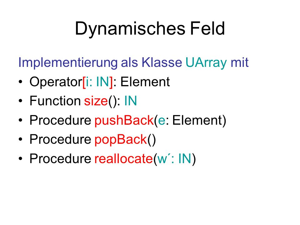 Dynamisches Feld Implementierung als Klasse UArray mit